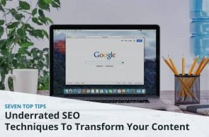 7 underrated SEO techniques that will take you from zero to hero